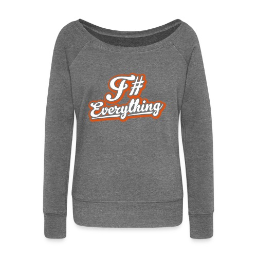 F# Everything - Women's Boat Neck Long Sleeve Top