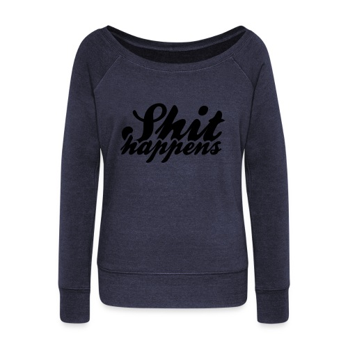 Shit Happens and Politics - Women's Boat Neck Long Sleeve Top