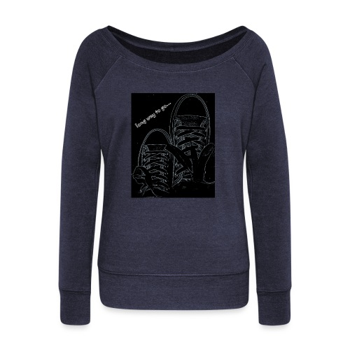 Long way to go - Women's Boat Neck Long Sleeve Top
