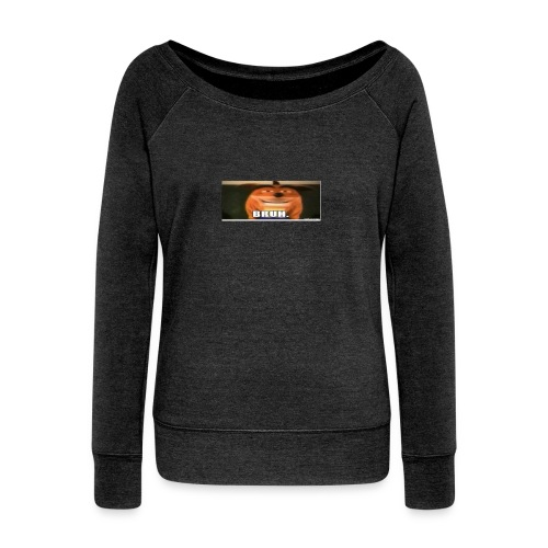 BRUH - Women's Boat Neck Long Sleeve Top