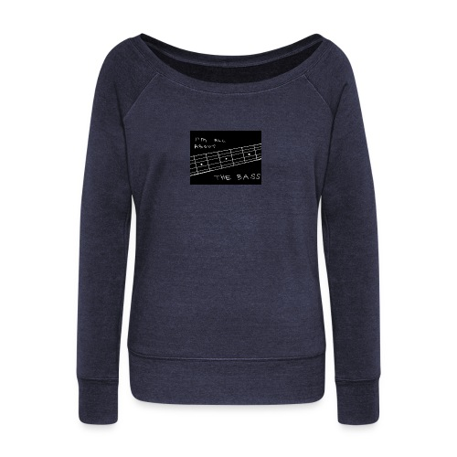 I M ALL ABOUT THE BASS - Women's Boat Neck Long Sleeve Top