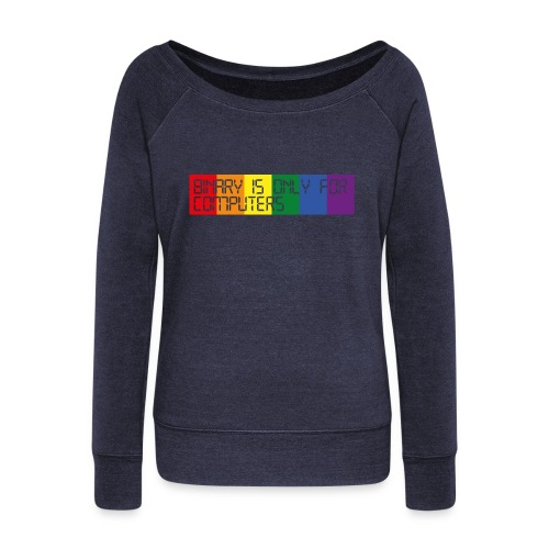 Binary is only for Computers - Women's Boat Neck Long Sleeve Top