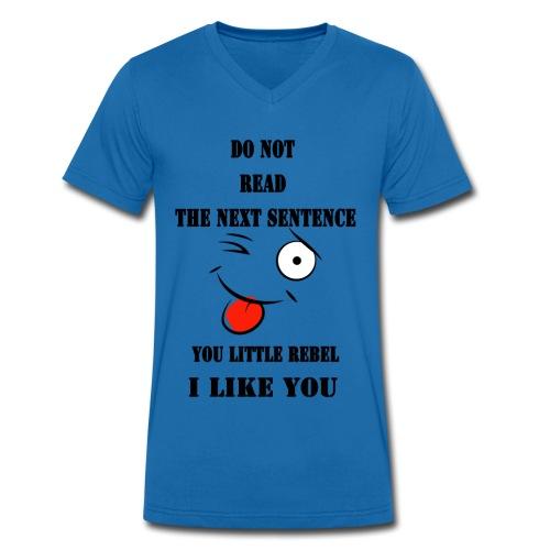 Do not read the next sentence - Men's Organic V-Neck T-Shirt by Stanley & Stella