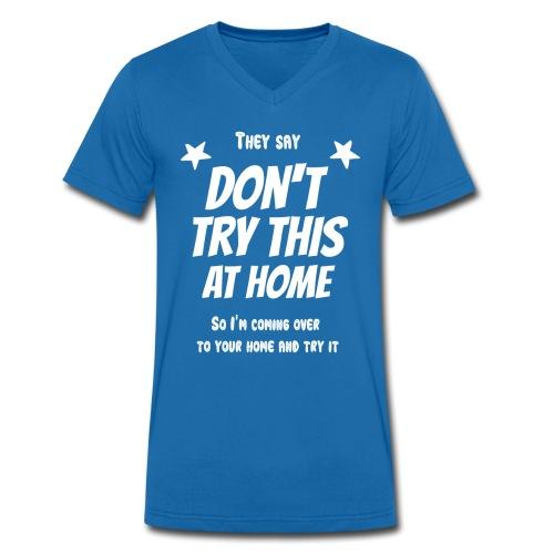 Don't try this at home - Männer Bio-T-Shirt mit V-Ausschnitt von Stanley & Stella