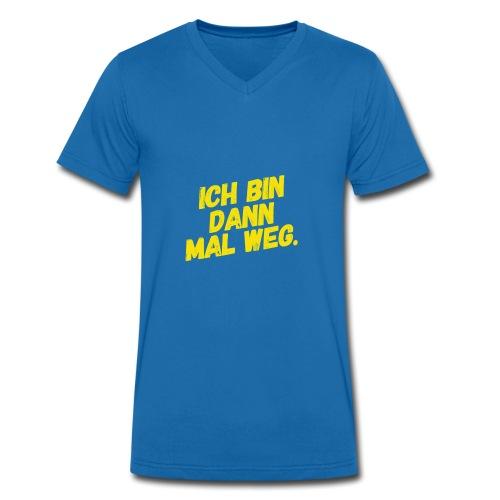 Ich bin dann mal weg! - Männer Bio-T-Shirt mit V-Ausschnitt von Stanley & Stella