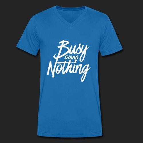 Busy Doing Nothing - Mannen bio T-shirt met V-hals van Stanley & Stella