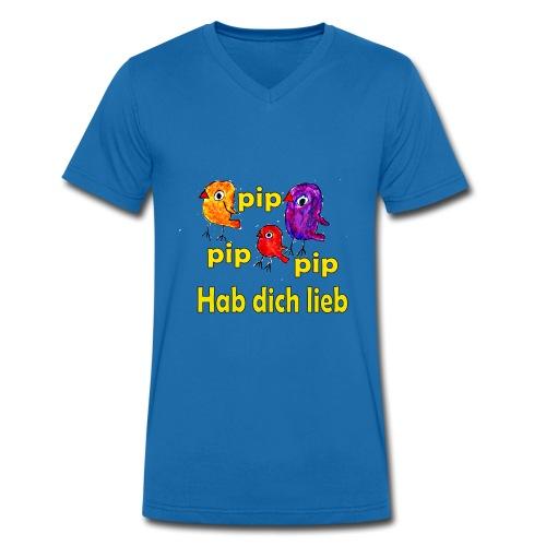 pip pip pip hab dich lieb - Männer Bio-T-Shirt mit V-Ausschnitt von Stanley & Stella