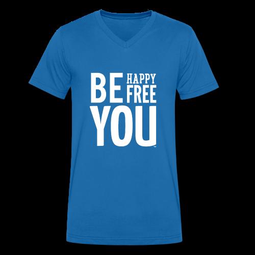 BE HAPPY. BE FREE. BE YOU - Mannen bio T-shirt met V-hals van Stanley & Stella