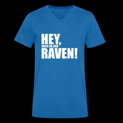 Sprüche T-Shirts – Hey, raven | Sprücheshirts - Männer Bio-T-Shirt mit V-Ausschnitt von Stanley & Stella