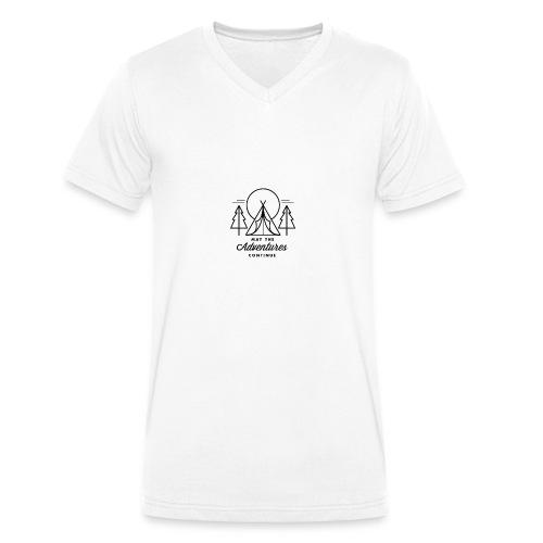 may the adventures continue - Camiseta ecológica hombre con cuello de pico de Stanley & Stella