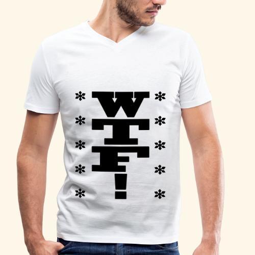 WTF! - Männer Bio-T-Shirt mit V-Ausschnitt von Stanley & Stella