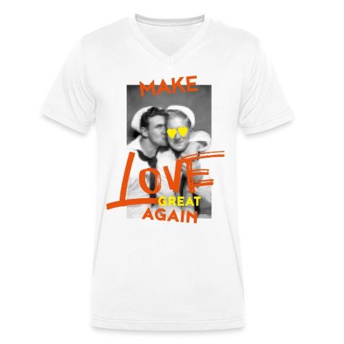 MAKE LOVE GREAT AGAIN - Männer Bio-T-Shirt mit V-Ausschnitt von Stanley & Stella