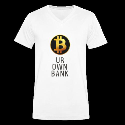 Bitcoin - B UR OWN BANK - T-Shirt by Blockawear - Männer Bio-T-Shirt mit V-Ausschnitt von Stanley & Stella