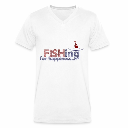 Fishing For Happiness - Men's Organic V-Neck T-Shirt by Stanley & Stella
