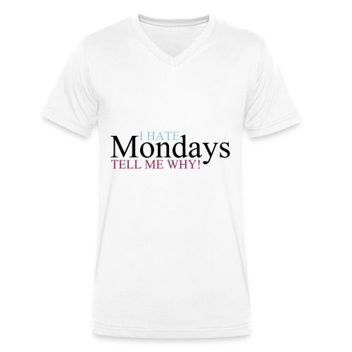 I_hate_mondays-ai - T-shirt ecologica da uomo con scollo a V di Stanley & Stella