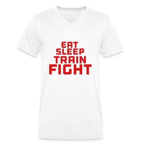 Eat sleep train fight - Men's Organic V-Neck T-Shirt by Stanley & Stella