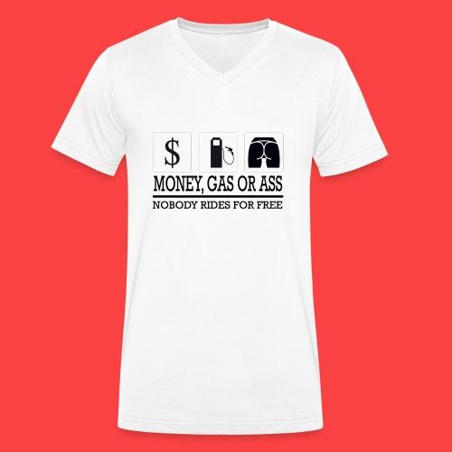 MONEY-GAS-OR-ASS - Camiseta ecológica hombre con cuello de pico de Stanley & Stella