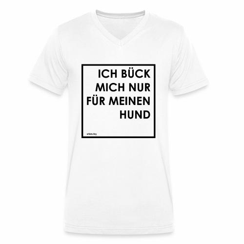 ICH BÜCK MICH NUR FÜR MEINEN HUND - RAHMEN - Männer Bio-T-Shirt mit V-Ausschnitt von Stanley & Stella