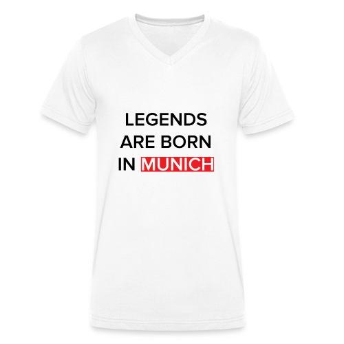 Legends are born in Munich - Männer Bio-T-Shirt mit V-Ausschnitt von Stanley & Stella