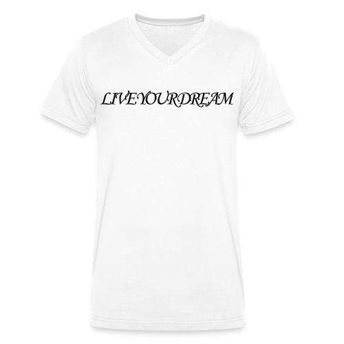 LIVE YOUR DREAM - Männer Bio-T-Shirt mit V-Ausschnitt von Stanley & Stella