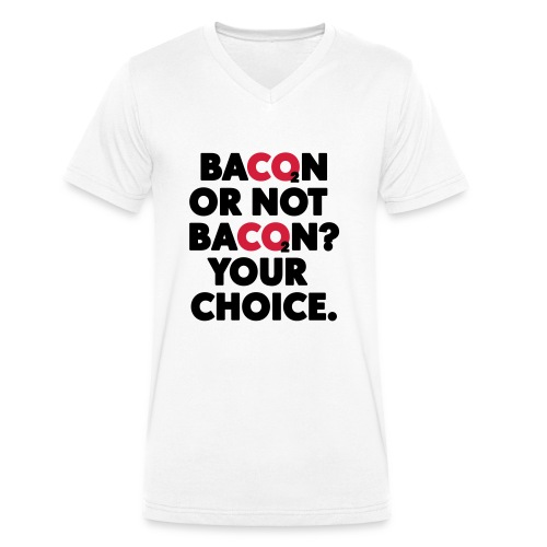 Bacon or not bacon - Ekologisk T-shirt med V-ringning herr från Stanley & Stella