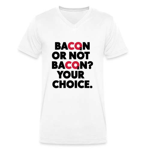Bacon or not bacon - Ekologisk T-shirt med V-ringning herr från Stanley & Stella