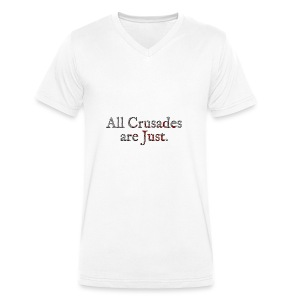All Crusades Are Just. Alt.2 - Men's Organic V-Neck T-Shirt by Stanley & Stella