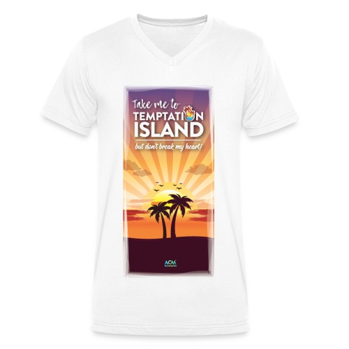 Take me to TEMPTATION ISLAND don't break my heart - T-shirt ecologica da uomo con scollo a V di Stanley & Stella