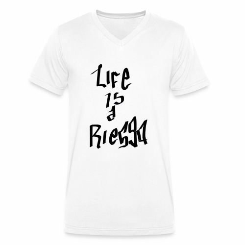 La vida es un riesgo - Camiseta ecológica hombre con cuello de pico de Stanley & Stella