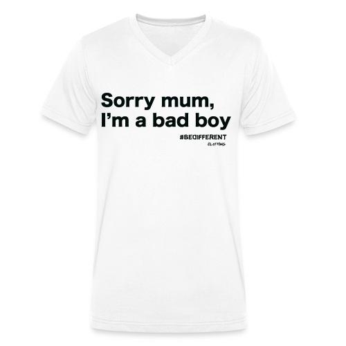 Sorry mum, I'm a BAD BOY. by #BeDifferent Clothing - T-shirt ecologica da uomo con scollo a V di Stanley & Stella