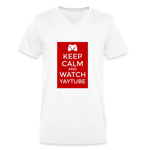 Keep Calm and Watch YayTube - Men's Organic V-Neck T-Shirt by Stanley & Stella