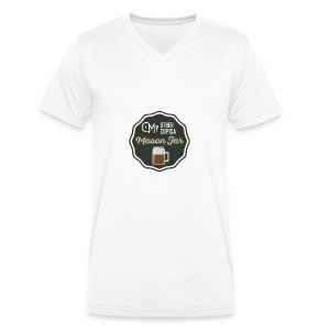My Other Cup Is A Mason Jar - Men's Organic V-Neck T-Shirt by Stanley & Stella