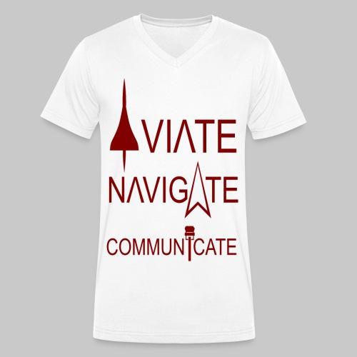 AVIATE - NAVIGATE - COMMUNICATE - Männer Bio-T-Shirt mit V-Ausschnitt von Stanley & Stella