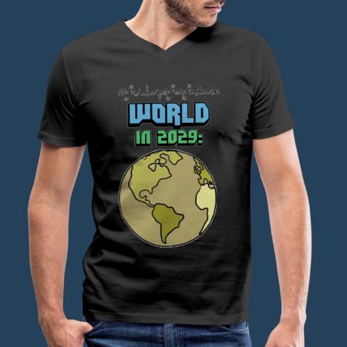 World in 2029 #fridaysforfuture #timetravelcontest - Männer Bio-T-Shirt mit V-Ausschnitt von Stanley & Stella