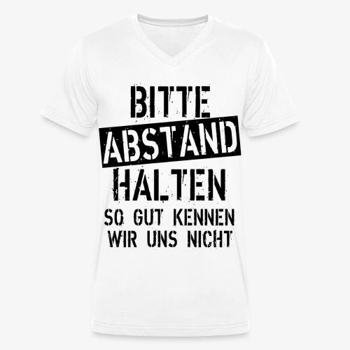07 Bitte Abstand halten so gut kennen wir uns nich - Männer Bio-T-Shirt mit V-Ausschnitt von Stanley & Stella