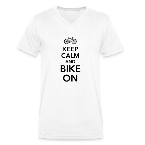 keep calm and bike on Fahrrad Drahtesel Sattel - Men's Organic V-Neck T-Shirt by Stanley & Stella