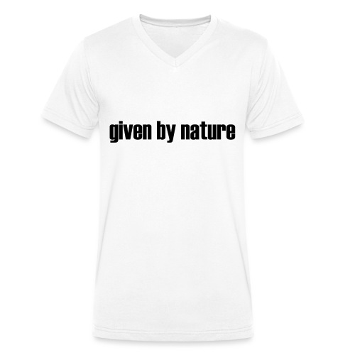 given by nature - Men's Organic V-Neck T-Shirt by Stanley & Stella