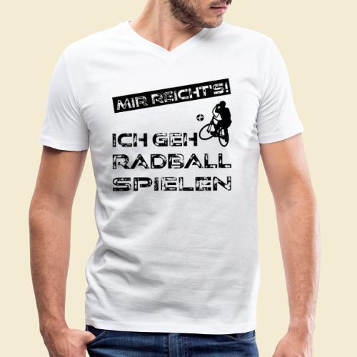 Radball | Mir reicht's! - Männer Bio-T-Shirt mit V-Ausschnitt von Stanley & Stella