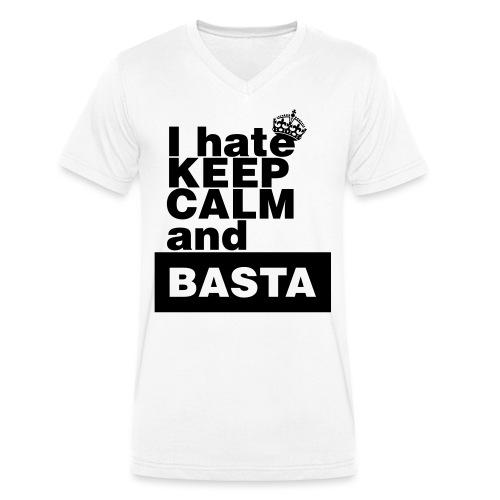 i hate keep calm & basta - Men's Organic V-Neck T-Shirt by Stanley & Stella