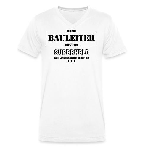 Bauleiter weil Superheld kein anerkannter Beruf - Männer Bio-T-Shirt mit V-Ausschnitt von Stanley & Stella