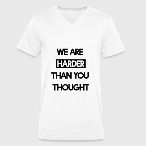 We Are Harder (Black) - Männer Bio-T-Shirt mit V-Ausschnitt von Stanley & Stella