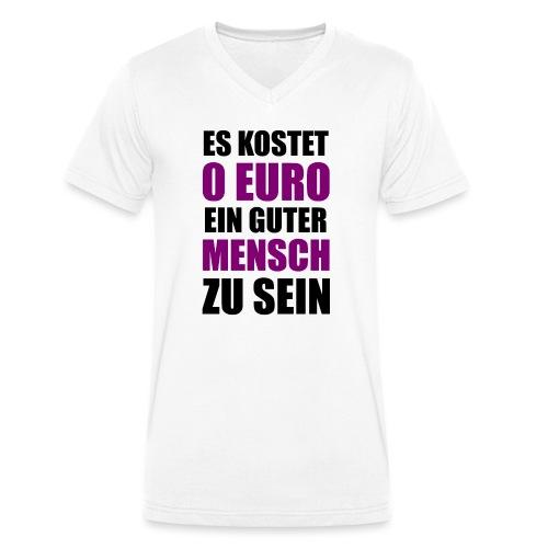 Guter Mensch Motivation Spruch Typografie - Männer Bio-T-Shirt mit V-Ausschnitt von Stanley & Stella