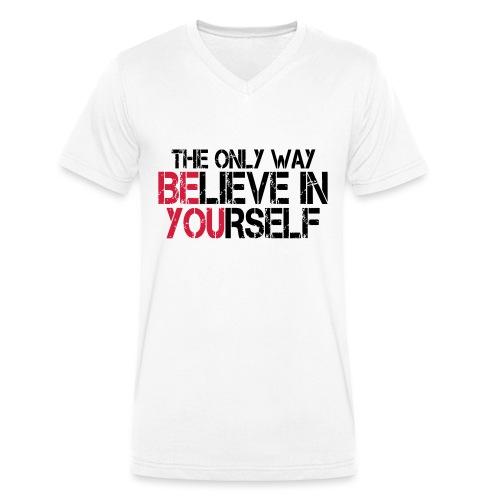 Believe in yourself - Männer Bio-T-Shirt mit V-Ausschnitt von Stanley & Stella