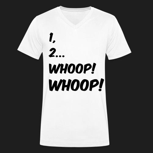 1, 2... WHOOP! WHOOP! - T-shirt ecologica da uomo con scollo a V di Stanley & Stella