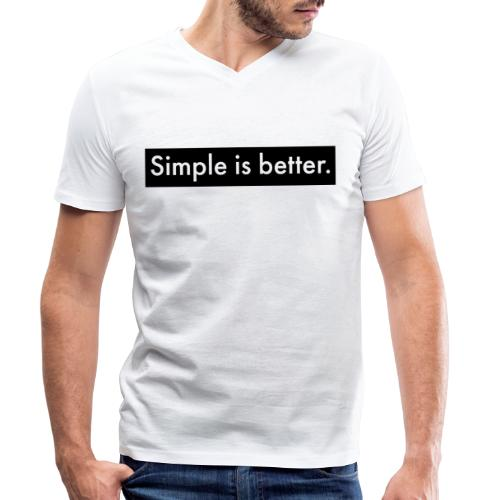 Simple Is Better - Men's Organic V-Neck T-Shirt by Stanley & Stella
