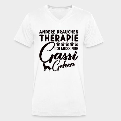 Andere brauchen Therapie Ich muss nur Gassi gehen - Männer Bio-T-Shirt mit V-Ausschnitt von Stanley & Stella