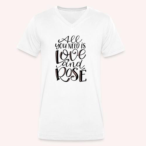 All you need is LOVE.... and Rosé - Männer Bio-T-Shirt mit V-Ausschnitt von Stanley & Stella