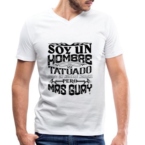 Soy un Hombre Tatuado - Camiseta ecológica hombre con cuello de pico de Stanley & Stella