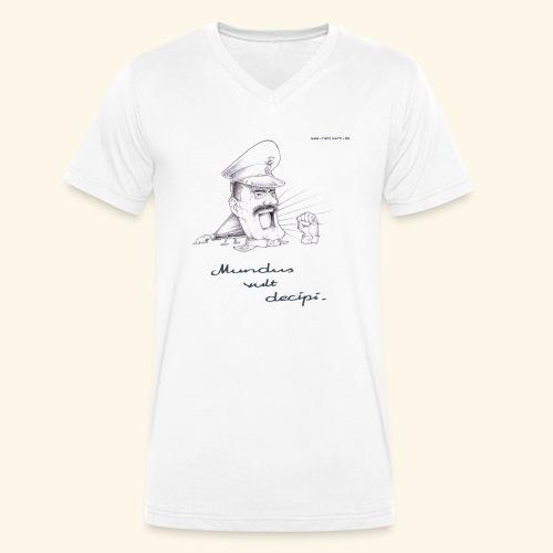 Mundus vult decipi (Diktator) - Männer Bio-T-Shirt mit V-Ausschnitt von Stanley & Stella