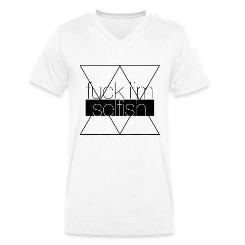 f**k i'm selfish Nerd - Men's Organic V-Neck T-Shirt by Stanley & Stella